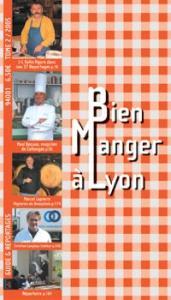 Bien Manger à Lyon TOME 2