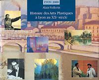 Histoire des arts plastiques à Lyon au XXè siècle