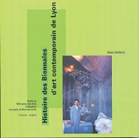 HISTOIRE DES BIENNALES D'ART CONTEMPORAIN DE LYON