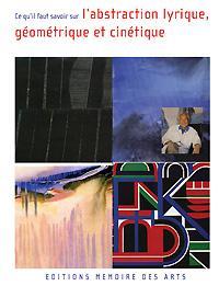 DVD Comprendre l'Art abstrait lyrique, géométrique et cinétiques