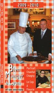 Bien Manger à Lyon 2009 - TOME 6